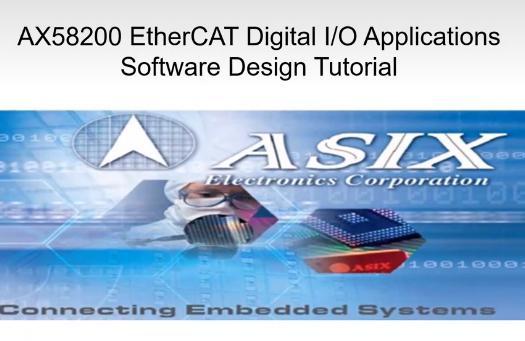AX58200: EtherCAT数字I/O控制软件设计教学